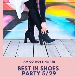 Shoes - Hosting Best In Shoes Party Wednesday 5/29!